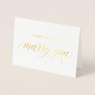 Gold Foil Card | I can't wait to merry you