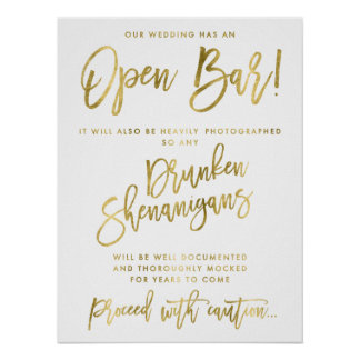 Gold Foil Effect Our Wedding Has An Open Bar Sign