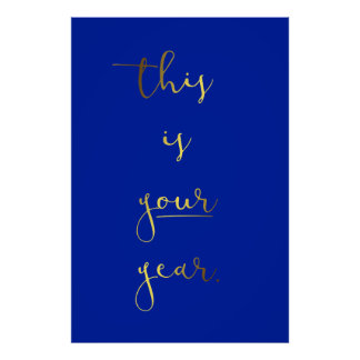 Gold Foil Effect This Is Your Year Poster
