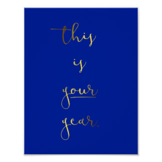Gold Foil Effect This Is Your Year Poster -  Small