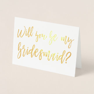 Gold Foil Wedding Bridesmaid Foil Card