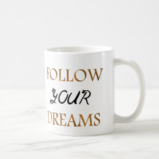 Gold Follow Dreams Quote Typography Basic White Mug