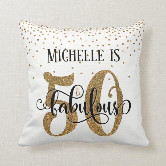 Gold Glitter 50 & Fabulous Birthday on White Cushion