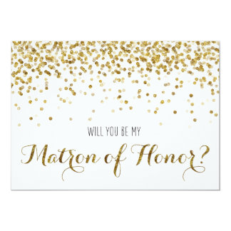 Gold Glitter Confetti Will you be Matron of Honor 5x7 Paper Invitation Card
