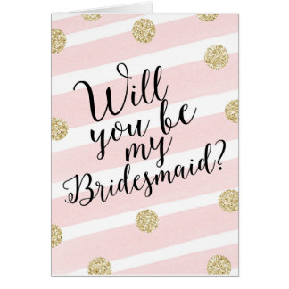 Gold Glitter Confetti Will You Be My Bridesmaid? Card