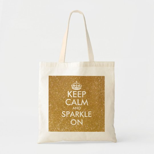 Gold glitter keep calm and sparkle on tote