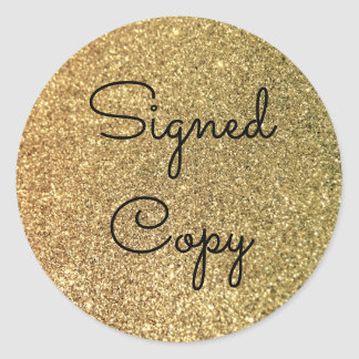 Gold Glitter Signed Copy Classic Round Sticker