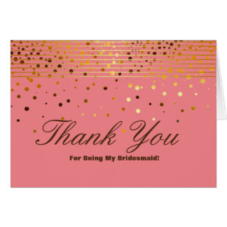 Gold Glitter Stripes For Being My Bridesmaid Thank Card