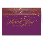 Gold Glitter Stripes For Being My Bridesmaid Thank Greeting Card