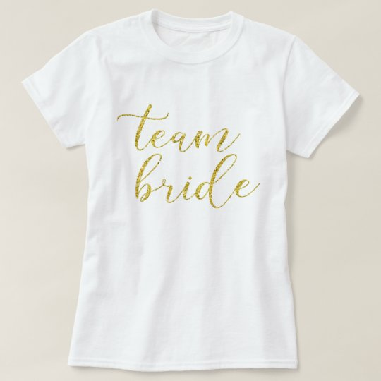 Gold Glitter Team Bride Wedding T-Shirt