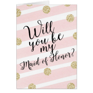 Gold Glitter Will You Be My Maid of Honor? Card