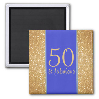 Gold Glittery and Blue 50 & Fabulous 50th Birthday Square Magnet