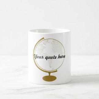 Gold Globe DIY Quote Basic White Mug