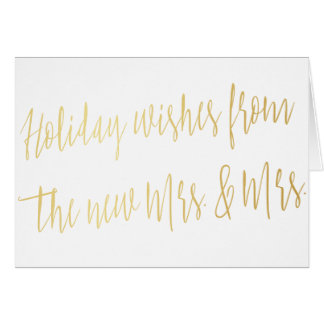 "Gold ""Holidays wishes from the new Mrs. & Mrs."" Card"
