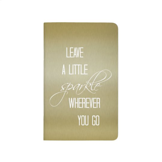 Gold Leave a little Sparkle Quote Journal