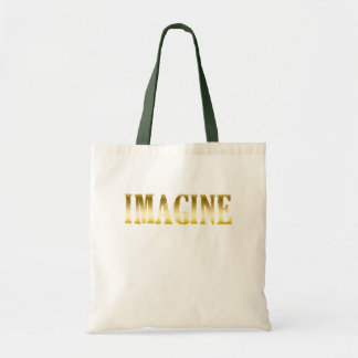 Gold Letters Imagine on T-shirts, Mugs, Gifts Budget Tote Bag