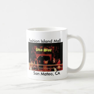 Gold Mine Fashion Island San Mateo, CA Coffee Mug