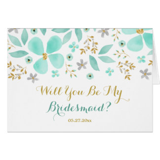 Gold Mint Flower Will You Be My Bridesmaid Card