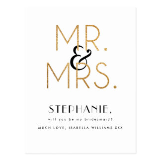 Gold Mr & Mrs | Will You Be My Bridesmaid? Postcard