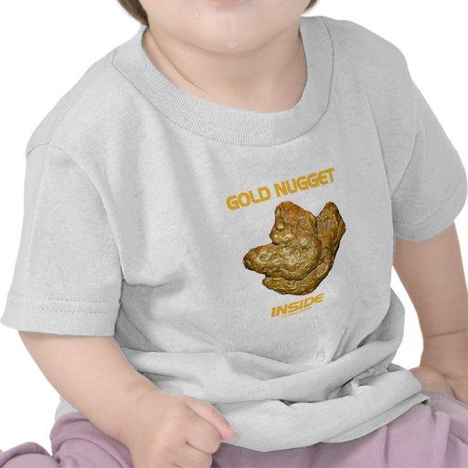 Gold Nugget Inside Tshirt