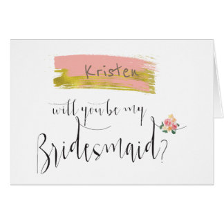 Gold Pink Floral Bouquet Will You Be My Bridesmaid Greeting Card
