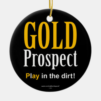 Gold Prospect Christmas Ornament