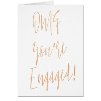 """Gold Rose """"OMG you're engaged"""" Card"""