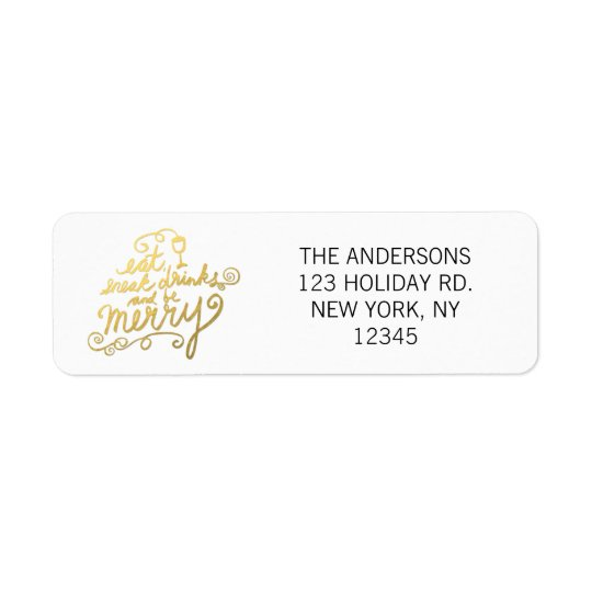 Gold Script Eat, Drink and Be Merry Fun Holiday Return Address Label