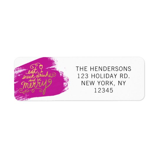 Gold Script Eat, Drink and Be Merry Pink Holiday Return Address Label