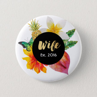 Gold Script Wife Tropical Floral 6 Cm Round Badge