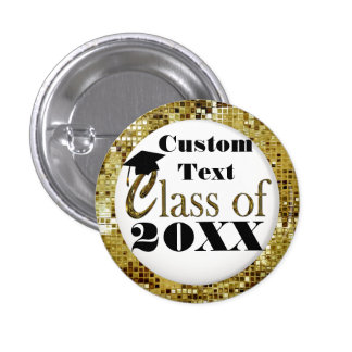 Gold Sequins Class Of 20XX Graduation Button