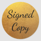 Gold Signed Copy Classic Round Sticker