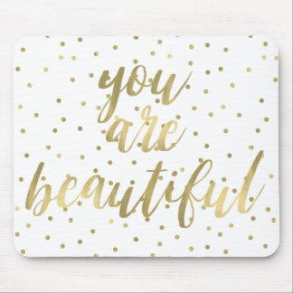 Gold Sparkle Confetti You are Beautiful Mouse Mat