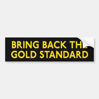 Gold Standard Bumper Sticker