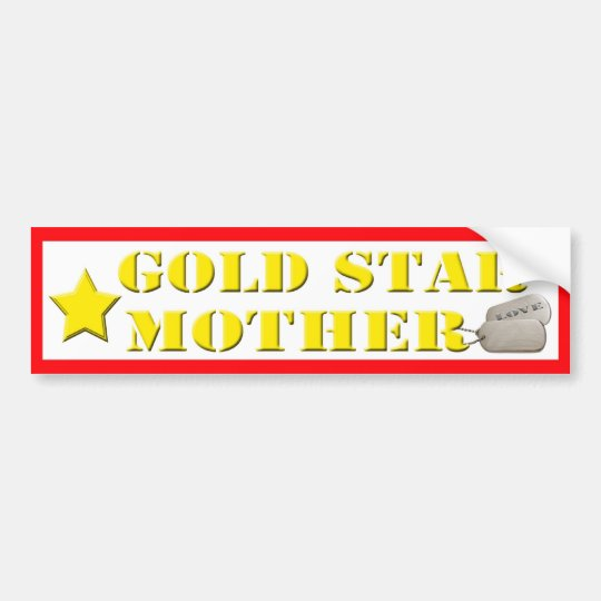 Gold Star Mother - 1 Star Bumper Sticker