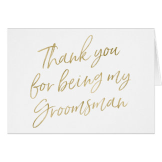 "Gold ""Thank you for my being groomsman"" Card"