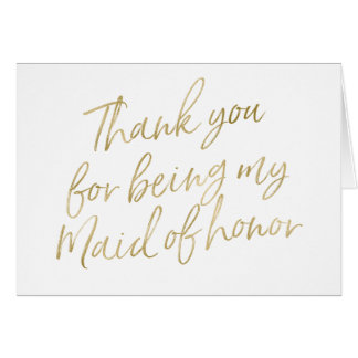 "Gold ""Thank you for my being my maid of honor"" Card"