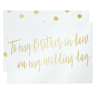 "Gold ""To my brother-in-law on my wedding day"" 13 Cm X 18 Cm Invitation Card"