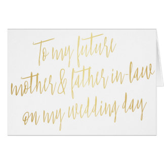 "Gold ""To my future mother and father-in-law"" Greeting Card"
