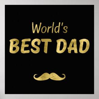 Gold World's Best Dad | Black Plain Background Poster