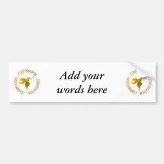 Golden Confirmation and Holy Spirit Bumper Sticker