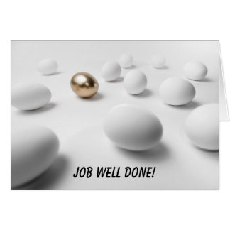 Golden Egg - Job Well Done Greeting Card