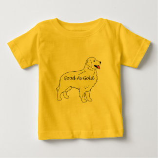 Golden Retriever Baby T-Shirt Good As Gold