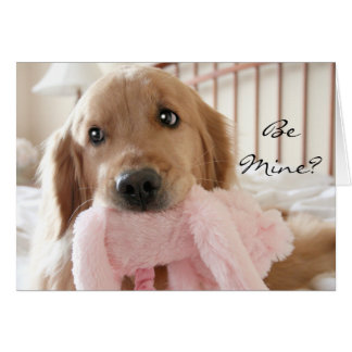 Golden Retriever Be Mine Valentine's Day Greeting Card