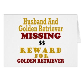 Golden Retriever & Husband Missing Reward For Gold Greeting Card