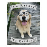 Golden Retriever I'd Rather Be Reading Classroom Poster