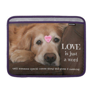 Golden Retriever Love Is Just a Word MacBook Sleeves