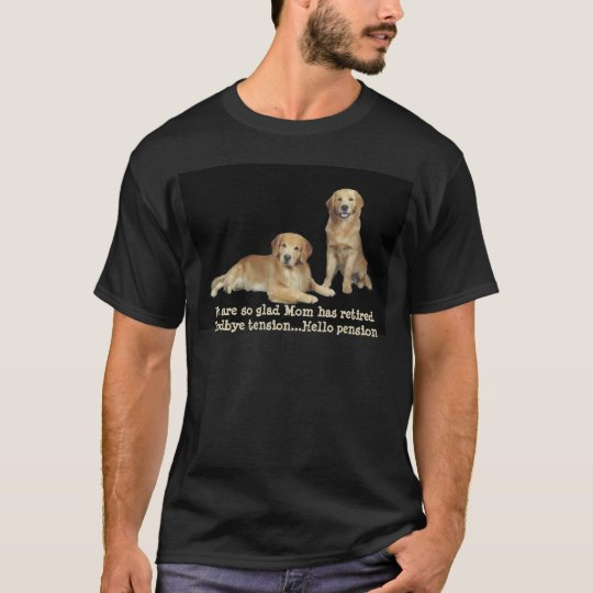 Golden Retriever Mum Has Retired Shirt
