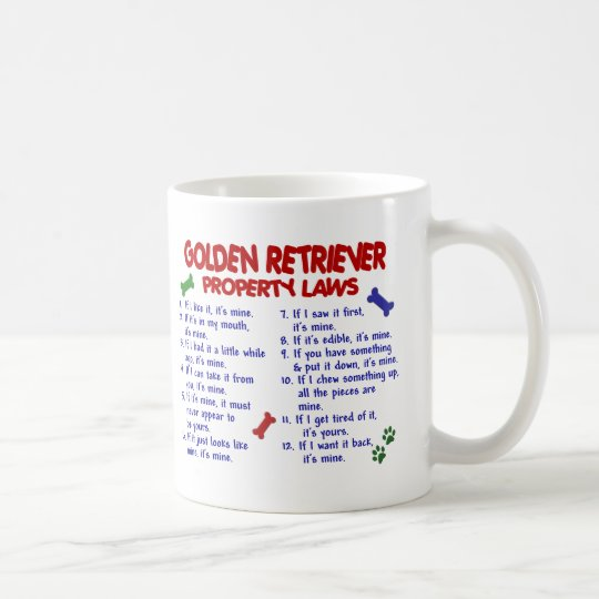 Golden Retriever Property Laws 2 Coffee Mug
