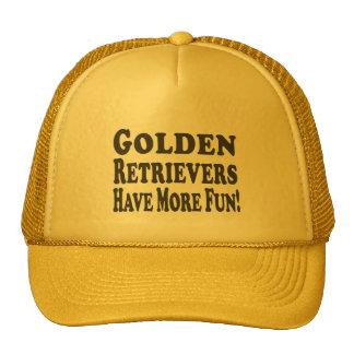 Golden Retrievers Have More Fun! Cap